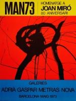 Joan Miró: Galeries Adria-Gaspar-Metras-Nova, 1973