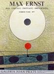 Max Ernst: Galerie Joan Prats, 1977