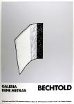 Erwin Bechtold: Galerie René Métras, 1975