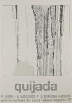 Robert Quijada: Galerie Van der Voort, 1975