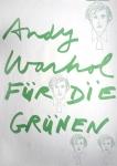 Andy Warhol: ANDY WARHOL FÜR DIE GRÜNEN, 1979