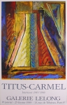 Gérard Titus-Carmel: Galerie Lelong, 1989