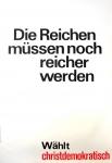 Klaus Staeck: Die Reichen müssen noch reicher werden, 1972