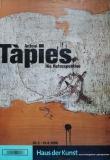 Antoni Tàpies: Haus der Kunst, 2000